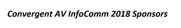 Convergent AV InfoComm sponsors 2018